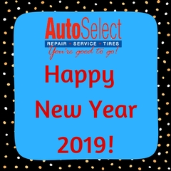 Happy New Year from Auto Select - 10 Car Care Resolutions for 2019