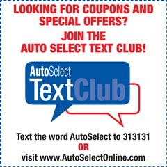 Want Coupons and Specials Offers? Join the Auto Select Text Club!