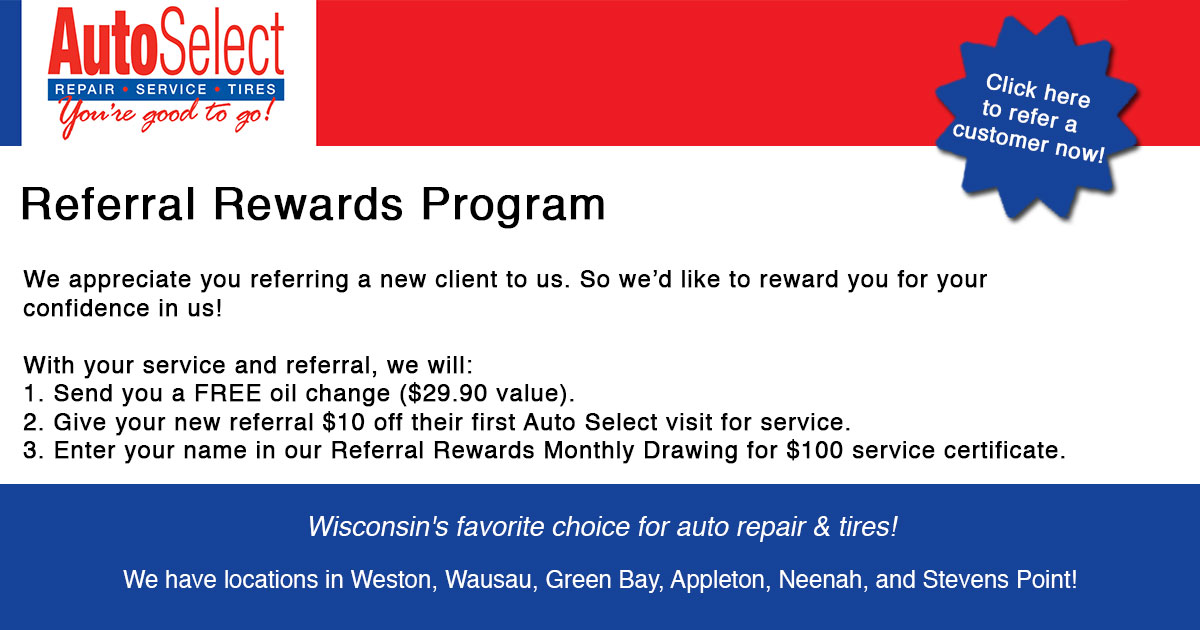 Look!  Earn Money for Referring Clients to Auto Select in Weston WI