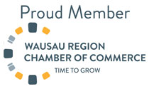 Proud Member of the Wausau Region Chamber of Commerce