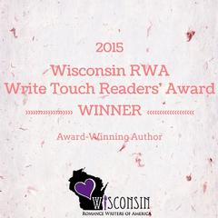 2015 Wisconsin RWA Write Touch Readers' Choice Award Winner!