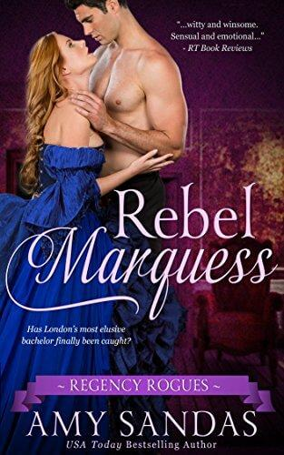 Rebel Marquess by Amy Sandas