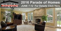 Need design ideas? 2016 Parade of Homes, Wausau, WI, June 7-12