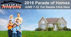 Your next home? 2016 Parade of Homes, Wausau, WI, June 7-12